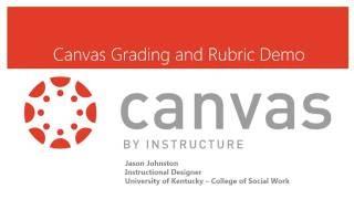Grading and Rubrics in Canvas Demo Tutorial