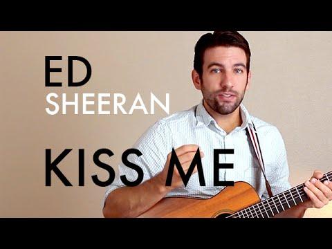 Ed Sheeran Kiss Me Guitar Lessontutorial Youtube