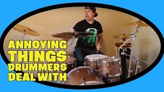 Download ANNOYING THINGS DRUMMERS DEAL WITH Mp3 and Videos