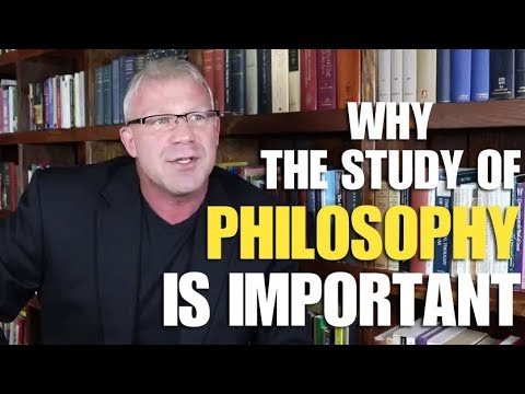 WHY PHILOSOPHY IS IMPORTANT
