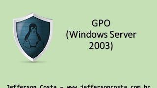 كائن نهج المجموعة (ويندوز سيرفر 2003) - www.jeffersoncosta.com.br