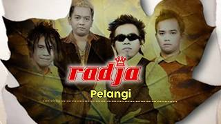 Radja - Pelangi (Official Music Audio)