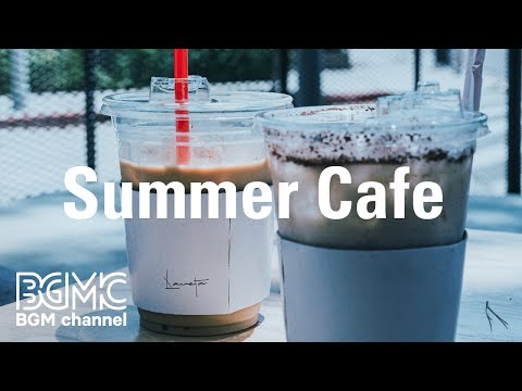 Summer Cafe: Positive Instrumental Jazz & Bossa Nova Music for Studying, Reading and Good Mood from YouTube · Duration:  4 hours 22 seconds