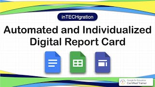InTECHgration Episode 2 Automated And  Ndividualized Digital Report Card Distribution System