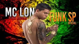 Baixar MC Lon Funk Reggae (DJ Guil Beats) Lançamento 2015