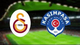 Galatasaray Kasımpaşa maçı ne zaman saat kaçta