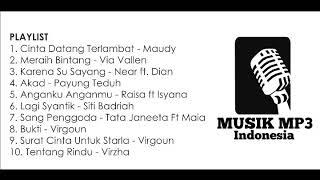 KUMPULAN LAGU INDONESIA TERBARU 2018 (MUSIK MP3)