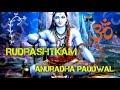 Rudrashtkam by Anuradha Paudwal with lyrics   Anuradha Paudwal  Freaks 