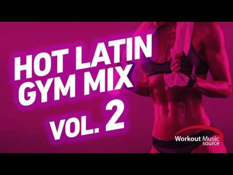 Workout Music Source // 32 Count Hot Latin Gym Mix 2 (140-151 BPM)