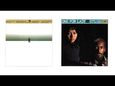 笠井紀美子 (Kimiko Kasai) + Mal Waldron - 02 - 1971 - One for Lady [full album]