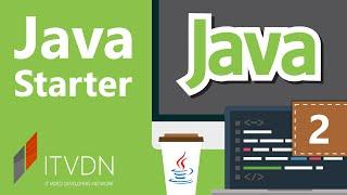 Java Starter. Урок 2. Машинная математика. Переменные и типы данных