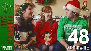 A Christmas Tree - Episode 48 - Classic Alice - A Christmas Carol