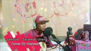 Jamrud Selamat Ulang Tahun (Cover By Herwan)
