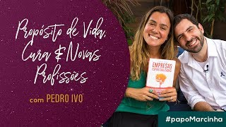 [Pt. I] Papo Marcinha Com Pedro Ivo || #PapoMarcinha