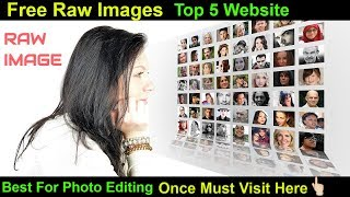 Top 5 Website For Free RAW Images || Best For Photo Editing || Free copyright image || Zero license