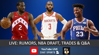 NBA Now - Live With Jimmy Crowther & Tom Downey: Rumors, Draft & Live Q&A