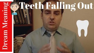 Dream Lesson #8 Teeth Falling Out Dreams