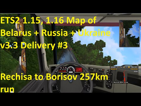 ETS2 Map of Belarus + Russia + Ukraine v3.3 Delivery #3