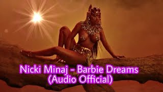Nicki Minaj - Barbie Dreams (Audio Official)