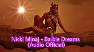 Nicki Minaj - Barbie Dreams (Audio Official)