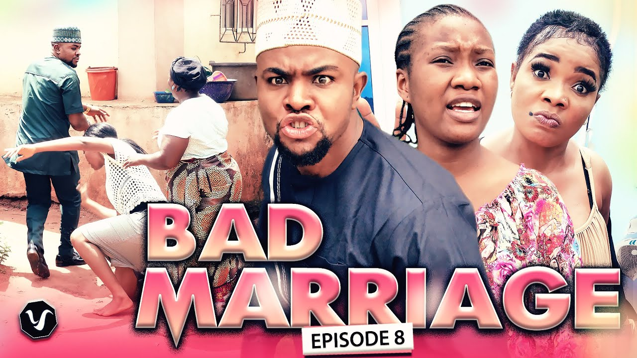 BAD MARRIAGE EPISODE 8/NEW HIT MOVIE/2020 LATEST NOLLYWOOD MOVIE FULL HD