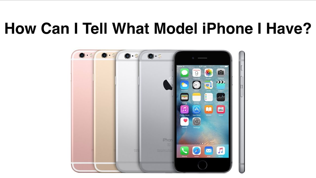 how do you know which iphone you have how can i tell what model iphone i iphone thru 20717