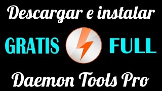 Descargar Daemon Tools Pro Advanced FULL GRATIS | Español | Fácil y Bien Explicado