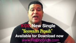 "Ralph Conde &KOD New Single""Souvenirs Papash"