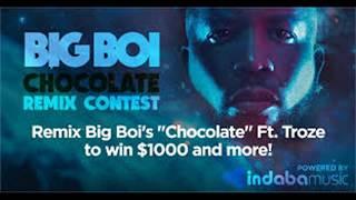 Big Boi   Chocolate ft  Troze B U D  Remix