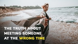 Relationship wrong timing 8 Signs
