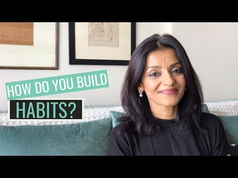 How to build habits?