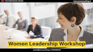 WORKSHOP V - FLYERS | PAVAN BAKSHI : Women Leadership Workshop