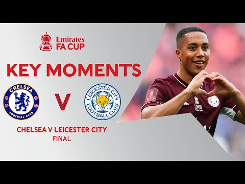 Chelsea v Leicester City | Key Moments | Final | Emirates FA Cup 2020-21
