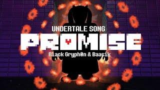 Repeat youtube video PROMISE (Toriel Song) - Black Gryph0n & Baasik