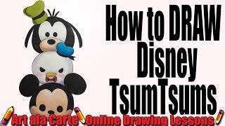 How to draw a Tsum Tsum Mickey Donald and Goofy