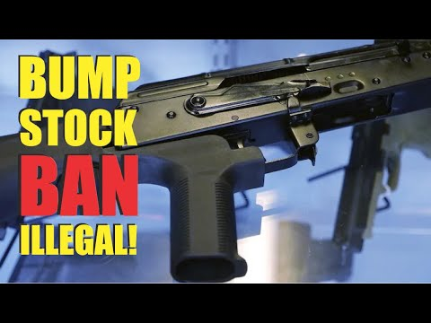 ATF Banning Bump Stocks Was ILLEGAL!