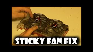 Sticky GPU CPU Fan Fix Tutorial