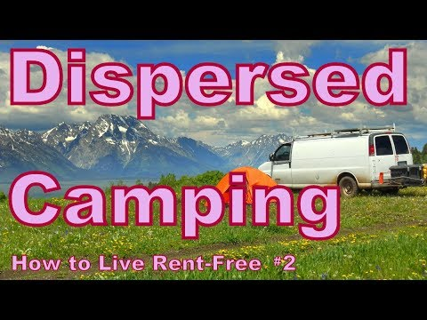 Dispersed Camping: How to Live Rent-Free #2