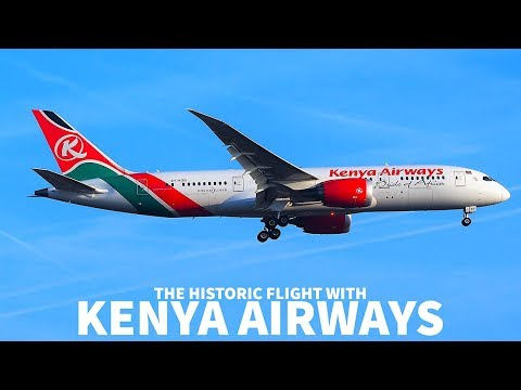 The HISTORIC Flight with KENYA AIRWAYS