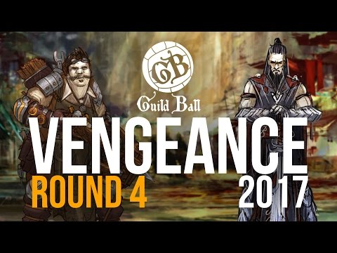 Guild Ball: Vengeance 2017 - Round 4 [Engineers Vs. Union]