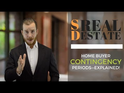 Home Buyer Contingency Periods—Explained! | San Diego Real Estate | The Real Estate Jedi™