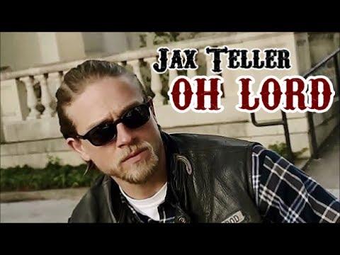 Jax Teller    Oh Lord [SOA]