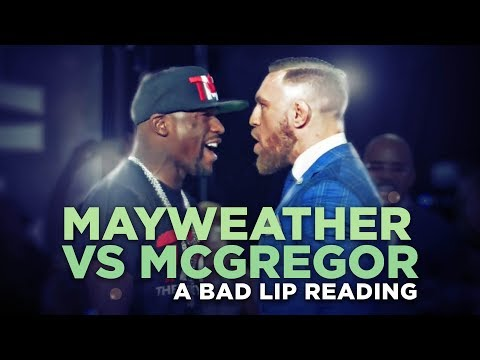 'MAYWEATHER VS. MCGREGOR' — A Bad Lip Reading