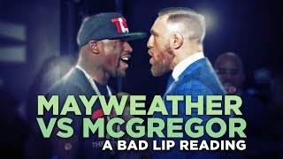 """MAYWEATHER VS. MCGREGOR"" - A Bad Lip Reading"