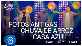 Tiee part. Diney e Thiago  – Fotos Antigas/Chuva de Arroz/Casa Azul  (DVD Ladrão de Coração Vol 2)