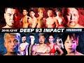 【LIVE】DEEP 93 IMPACT