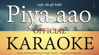 Piya aao Karaoke Track || Kapil Jangir || Anupriya lakhawat || Momin khan ||
