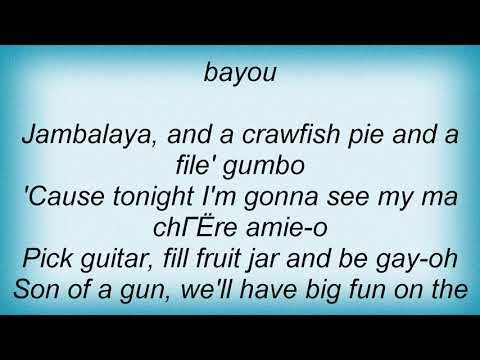 Hank Williams - Jambalaya Lyrics