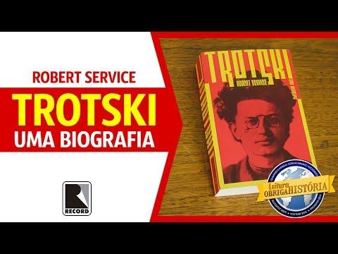 Trotski: uma biografia, de Robert Service