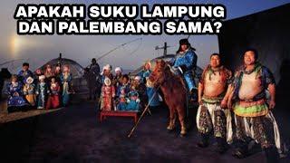 Apakah suku lampung dan palembang itu sama? inilah penjelasaanya tentang masing-masing suku!!!